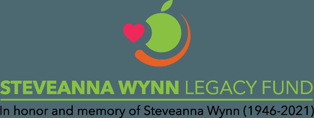 Steveanna Wynn Legacy Fund In honor and memory of Steveanna Wynn (1949-2021)